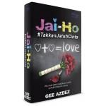 JAI-HO #TAKKAN JATUH CINTA