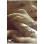 ASIAN PARENTING TODAY