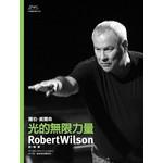 光的無限力量--羅伯‧威爾森Robert Wilson