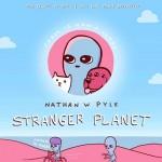 Stranger Planet (Strange Planet  #2)