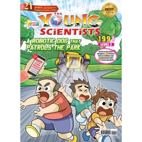 THE YOUNG SCIENTISTS LEVEL 2 ISSUE 199