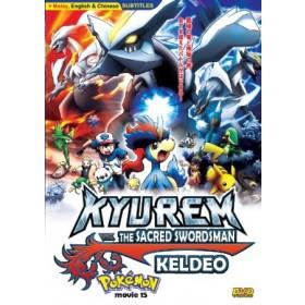 Pokemon Movie15:Kyurem Vs The Sacred Swordsman