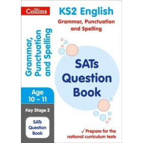 KS2 SATs Question Book - Grammar Punctuation and Spelling