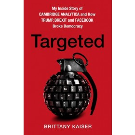TARGETED: MY INSIDE STORY OF CAMBRIDGE