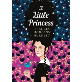 A LITTLE PRINCESS (THE SISTERHOOD)