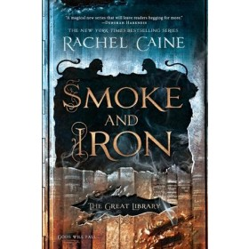 THE GREAT LIBRARY #04: SMOKE AND IRON
