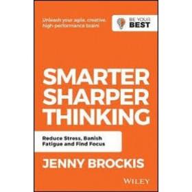 SMARTER, SHARPER THINKING: REDUCE STRESS