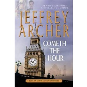 COMETH THE HOUR (CLIFTON #6)
