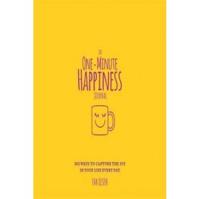 THE ONE-MINUTE HAPPINESS JOURNAL