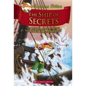 GS THE KINGDOM OF FANTASY 10: THE SHIP OF SECRETS (HC)