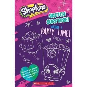 Sketch Surprise! Volume 2: Party Time! (Shopkins)