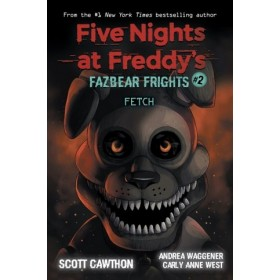 FNAF: FAZBEAR FRIGHTS #02: FETCH