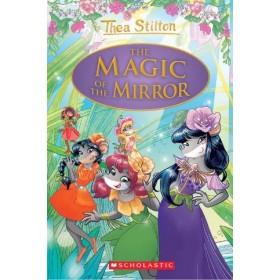 Thea Stilton Special Edition #9: The Magic of the Mirror