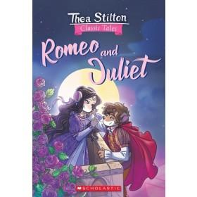 Thea Stilton Classic Tales: Romeo and Juliet