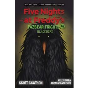 FNAF: Fazbear Frights #06: Blackbird