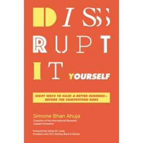 DISRUPT IT YOURSELF