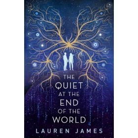 The Quiet At The End Of The World