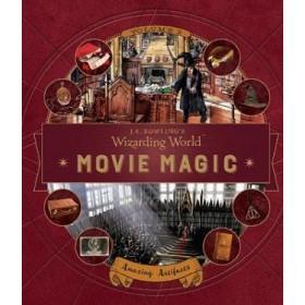 J. K. Rowling's Wizarding World: Movie Magic Volume Three: Amazing Artifacts