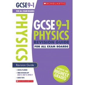 GCSE 9-1  Physics Revision Guide for All Exam Boards