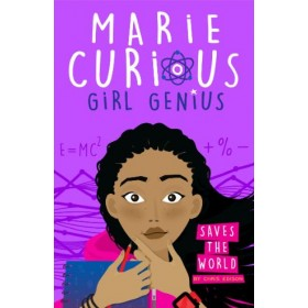 Marie Curious, Girl Genius #01: Saves the World