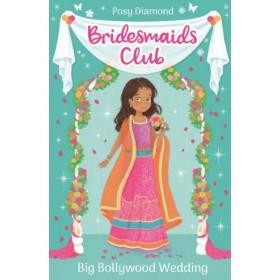 Bridesmaids Club #02: Big Bollywood Wedding