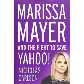 MARISSA MAYER AND THE FIGHT TO
