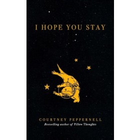 I HOPE YOU STAY