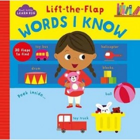 Start Little Learn Big Lift-the-Flap Words I Know