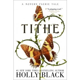 Modern Faerie Tales #01: Tithe