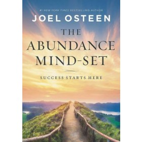 The Abundance Mind-Set : Success Starts Here