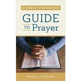 A GENESIS TO REVELATION GDE TO PRAYER