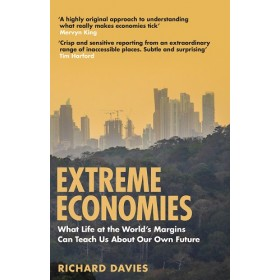 Extreme Economies : Survival, Failure, Future - Lessons from the World's Limits