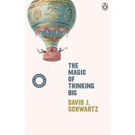 THE MAGIC OF THINKING BIG: (VERMILION