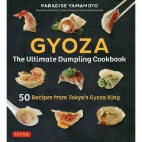 GYOZA ULTIMATE DUMPLING COOKBOOK