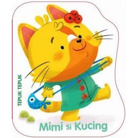 TEPUK-TEPUK: MIMI SI KUCING