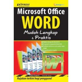 MICROSOFT OFFICE WORD MUDAH LENGKAP & PRAKTIS