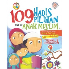109 HADIS PILIHAN UNTUK ANAK MUSLIM