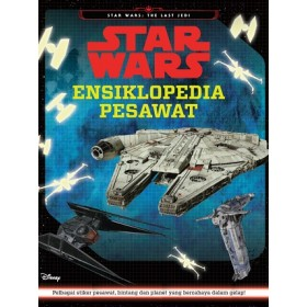 STAR WARS - ENSIKLOPEDIA PESAWAT