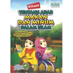 KISAH TENTANG ADAB MAKAN & MINUM DLM ISLAM