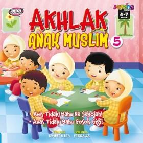 AKHLAK ANAK MUSLIM 5