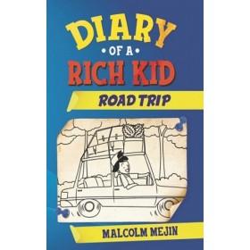 DIARY OF A RICH KID #02: ROAD TRIP