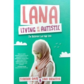 LANA: LIVING AS AN AUTISTIC