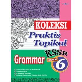 Tahun 6 Koleksi Praktis Topikal Grammar