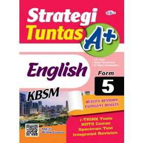 TINGKATAN 5 STRATEGI TUNTAS A+ ENGLISH