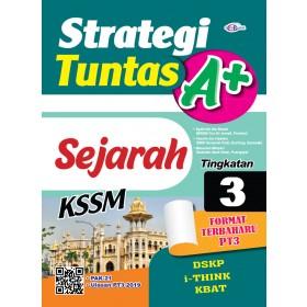 TINGKATAN 3 STRATEGI TUNTAS A+ SEJARAH