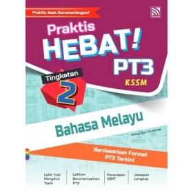 TINGKATAN 2 PRAKTIS HEBAT! PT3 BAHASA MELAYU