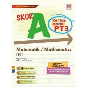 SKOR A KERTAS MODEL PT3 MATHEMATICS ( BILINGUAL )