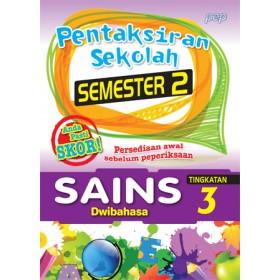 TINGKATAN 3 PENTAKSIRAN SEKOLAH(SEMESTER 2)SAINS(DWIBAHASA)
