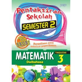 TINGKATAN 3 PENTAKSIRAN SEKOLAH(SEMESTER 2)MATEMATIK(DWIBAHASA)