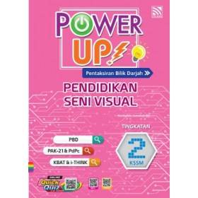 TINGKATAN 2 POWER UP PENDIDIKAN SENI VISUAL